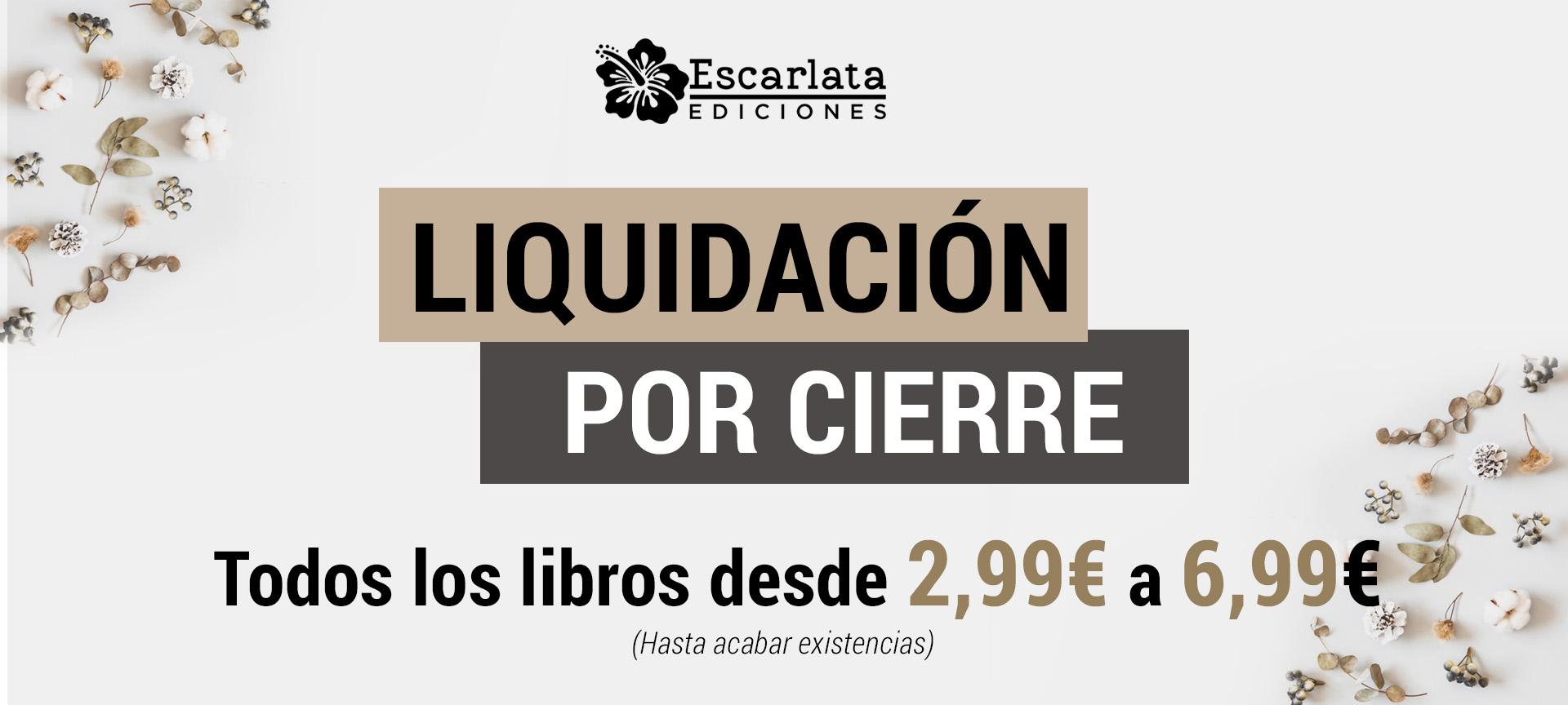 Escarlata ediciones liquidación por cierre
